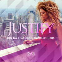 Din Jay feat. Richelle Hicks - Justify