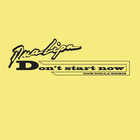 Dua Lipa - Don't Start Now (Dom Dolla Remix)