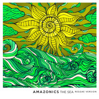 Amazonics - The Sea (Reggae Version)