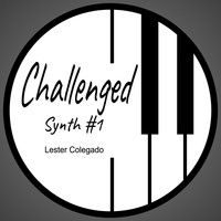 Lester Colegado - Challenged Synth #1