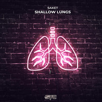 Saket - Shallow Lungs