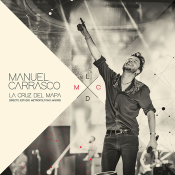 Manuel Carrasco - La Cruz Del Mapa - Directo Estadio Metropolitano Madrid