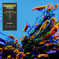 Friendly Fires - Offline
