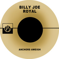 Billy Joe Royal - Anchors Aweigh