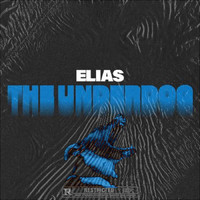 Elias - THE UNDERDOG (Explicit)