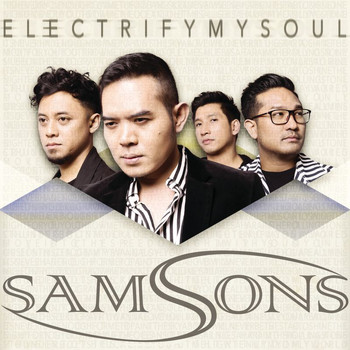 SAMSONS - Electrify My Soul