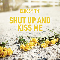 Echosmith - Shut Up and Kiss Me