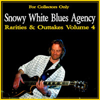 Snowy White - Rarities & Outtakes, Vol. 4