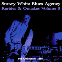 Snowy White - Rarities & Outtakes, Vol. 3