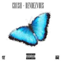 Crush - Rendezvous (Explicit)