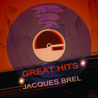 Jacques Brel - Great Hits