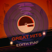 Édith Piaf - Great Hits
