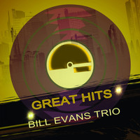 Bill Evans Trio - Great Hits