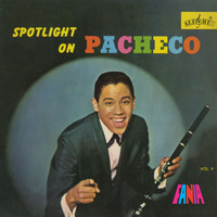 Johnny Pacheco - Spotlight On Pacheco, Vol. V
