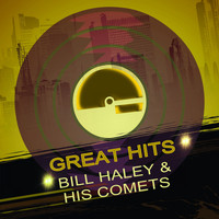 Bill Haley & His Comets - Great Hits