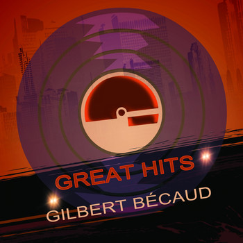 Gilbert Bécaud - Great Hits