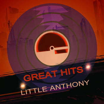 Little Anthony & The Imperials - Great Hits