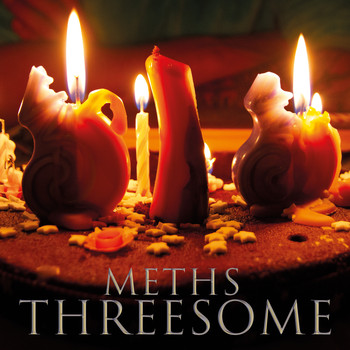 Meths - Threesome (Explicit)