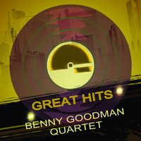 Benny Goodman Quartet - Great Hits