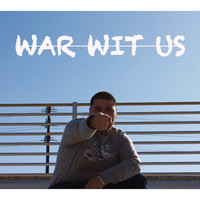 Big Ben - War Wit Us (Explicit)