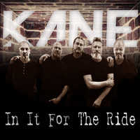 Kane - In It for the Ride