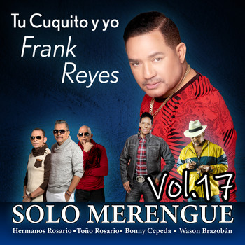 Frank Reyes - Solo Merengue, Vol. 17