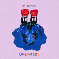 Introvert - Dreamers