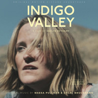 Dalal & Maesa - Indigo Valley (Original Motion Picture Soundtrack)
