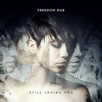 Freedom Dub - Still Loving You