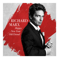Richard Marx - Happy New Year Old Friend