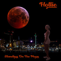 Hollie - Standing on the Moon