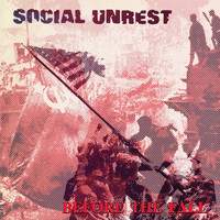 Social Unrest - Before the Fall