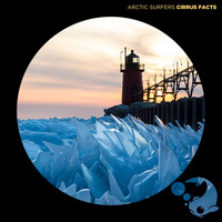Arctic Surfers - Cirrus Facts
