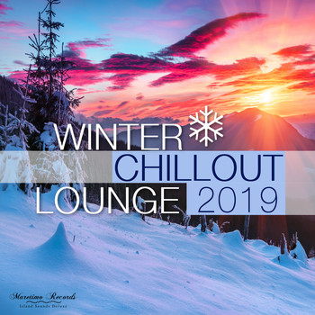 Various Artists - Winter Chillout Lounge 2019 - Smooth Lounge Sounds for the Cold Season