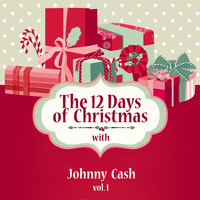 Johnny Cash - The 12 Days of Christmas with Johnny Cash, Vol. 1