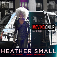 Heather Small - Moving On Up (Radio Edits)