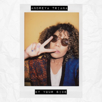 Andreya Triana - By Your Side