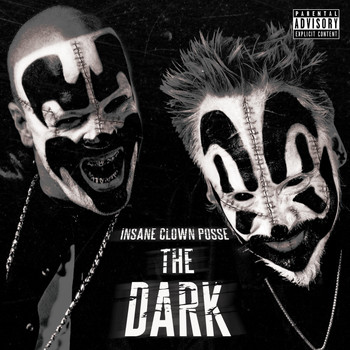 Insane Clown Posse - The Dark (Explicit)