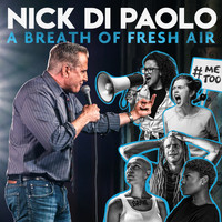 Nick DiPaolo - A Breath of Fresh Air (Explicit)