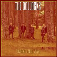 The Bollocks - Unreachable Stars