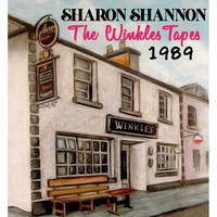 Sharon Shannon - The Winkles Tapes 1989