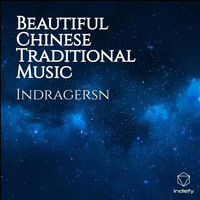 Indragersn - Beautiful Chinese Traditional Music