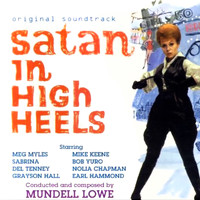 Mundell Lowe - Satan in High Heels (Original Motion Picture Soundtrack)