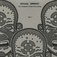 Social Unrest - The Complete Studio Recordings, Vol. 1