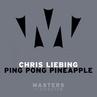 Chris Liebing - Ping Pong Pineapple (Remixes)