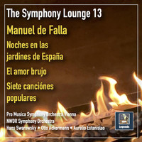 Various Artists - The Symphony Lounge, Vol. 13: The Music of de Falla