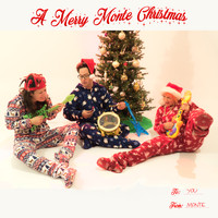 Monte - A Merry Monte Christmas (Explicit)