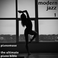 Pianomuse - The Ultimate Piano Bible - Modern Jazz 1 of 3