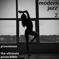 Pianomuse - The Ultimate Piano Bible - Modern Jazz 2 of 3