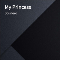 Scunero - My Princess